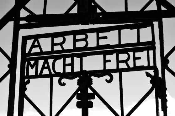 "Arbeit Macht Frei:  ""Work Makes (You) Free"""
